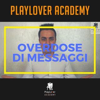 9 - OVERDOSE di messaggi