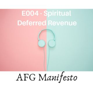 E004 Spiritual Deferred Revenue