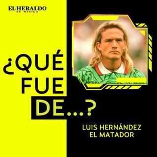 """Futbol Mexicano   ¿Qué fue de...? Luis Hernández """"El Matador"""", máximo goleador mexicano"""