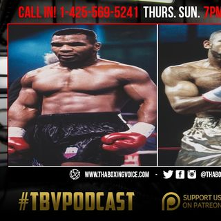 ☎️Mike Tyson vs Roy Jones Jr🔥Thank You Boxing Gods🙌🏽Canelo vs Callum❓Ortiz vs Vargas Preview🔥