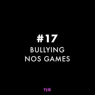 EP 17 - Bullying nos games com Guilherme Wendt