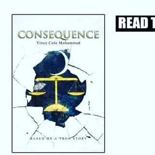 Book Consequence by Vince Cole Muhammad