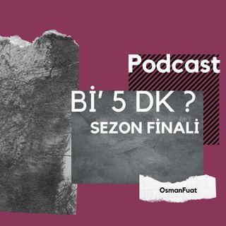 S1B20 - Sezon Finali