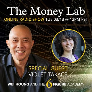 "Episode 54 - The ""I Don't Deserve Money"" Story with guest Violet Takacs"