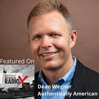 Dean Wegner, Authentically American