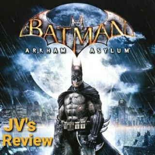 Episode 83 - Batman: Arkham Asylum Review (Spoilers)