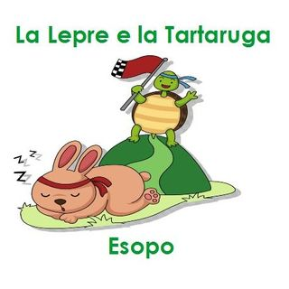 Esopo- La Lepre e La Tartaruga