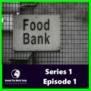 Around the World Today Series 1 Episode 1 - Poverty Part 2