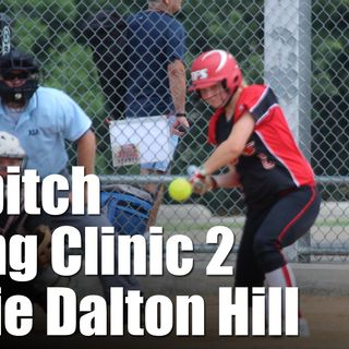 Episode 182 - Fastpitch Softball Hitting Clinic Part Two - Jennie Dalton-Hill