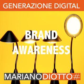 Puntata 28: La brand awareness