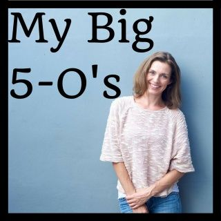 My Big 5-O's; Five O'Things that help create a brighter and healthier life