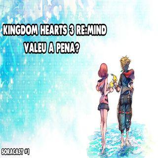 KINGDOM HEARTS 3 RE:MIND Review - Soracast #1
