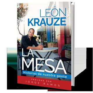 Entrevista al periodista Leon Krauze autor del libro, La Mesa.