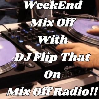 Week End Mix Off 8/24/19 (Live DJ Mix)