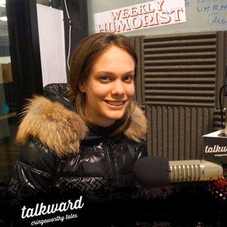 #30 Talkward w/ guest Claire Parker