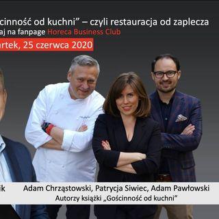 Goście Horeca Radio odc. 72 - Gościnność od kuchni, czyli restauracja do zaplecza