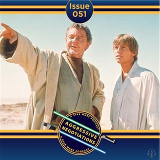 Issue 051: Uncle Owen: The Best Jedi