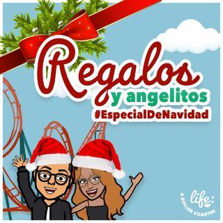 REGALOS Y ANGELITOS 🎄 #EspecialDENavidad (Life: A Rollercoaster)