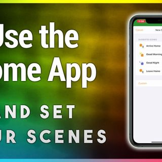 Hands-On iOS 8: Home App How-To: Creating Scenes