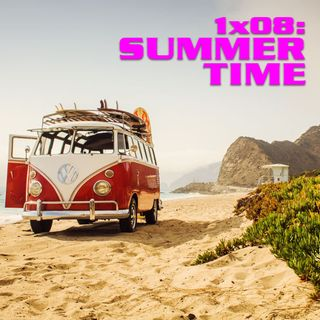 QEF 1x08: Summertime!