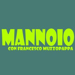 Mannoio - puntata 4