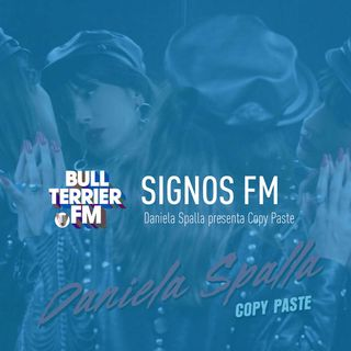 SignosFM #709 Daniela Spalla presenta Copy Paste