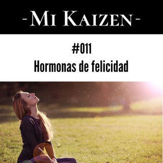 #011 Hormonas de felicidad