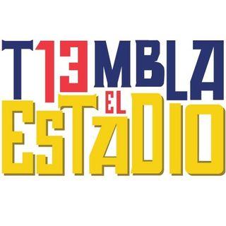 TIEMBLA EL ESTADIO Temporada 3 programa 016. Mayo 3, 2019.