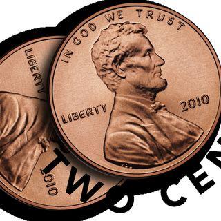 My 2 Cents!!! (Pre-Rec)