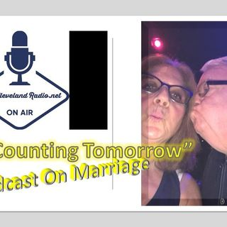 Not Counting Tomorrow_with Richard & Karen Hale_newclevelandradio.net 6_21_21