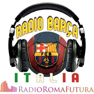 Radio Barça Italia: FC Barcelona - Juventus