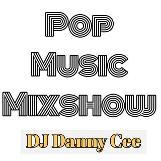 Pop Music & Top 40 Mix 3 May 2019 DJ Danny Cee