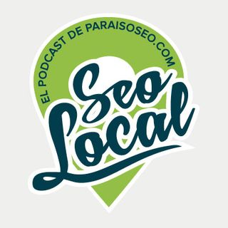 Episodio 10. Priorizando acciones de SEO local (en confinamiento)