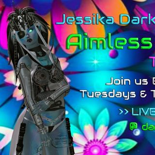 7.11.19 Jessika Darkstar's Aimless Banter with Guests SeeJ and Harlow