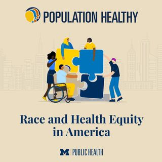 Race and Health Equity in America
