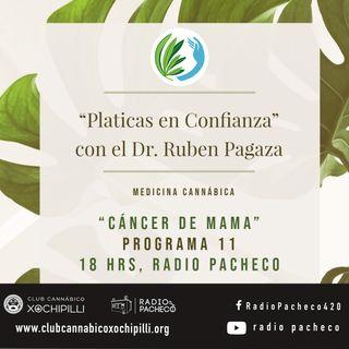 """""""Cancer de Mama"""" Platicas en Confianza con el Dr Ruben Pagaza Prog 11"""