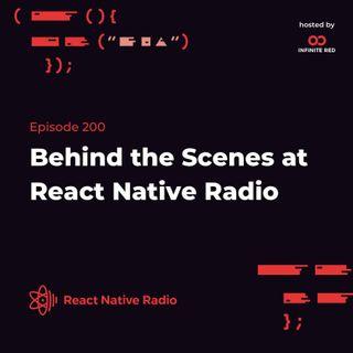 RNR 200 - Behind the Scenes at React Native Radio
