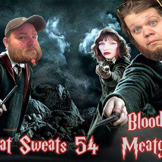 Episode 54- Blood Meatgic