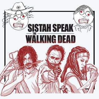 101 Sistah Speak The Walking Dead (S9E9)