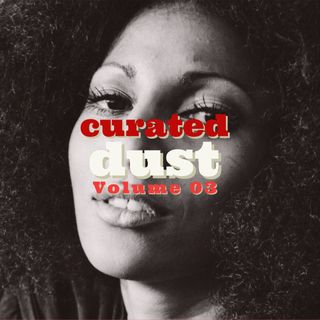 Curated Dust 03 - Funky Jazzy Dusty Grooves