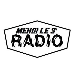 MEHDI LE S' RADIO