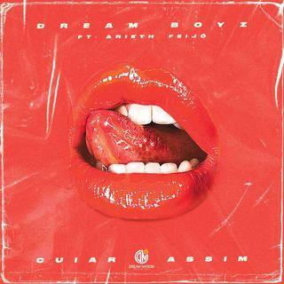 Dream Boyz - Cuiar Assim feat. Arieth Feijó