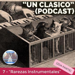 "7 - ""Rarezas Instrumentales"" (parte 2)"
