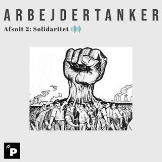 Arbejdertanker: Solidaritet