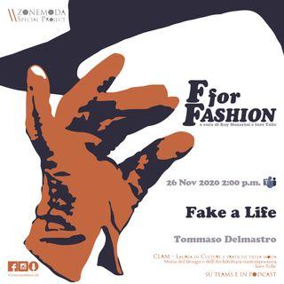FAKE A LIFE/TOMMASO DELMASTRO