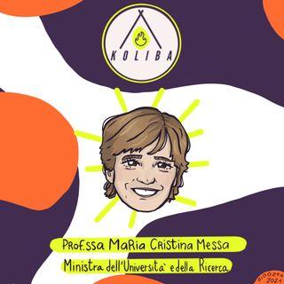 Intervista alla Ministra Maria Cristina Messa - Koliba Podcast ep. 18
