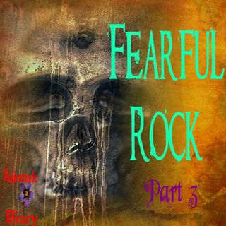 Fearful Rock | Eerie Story Part 3 | Podcast
