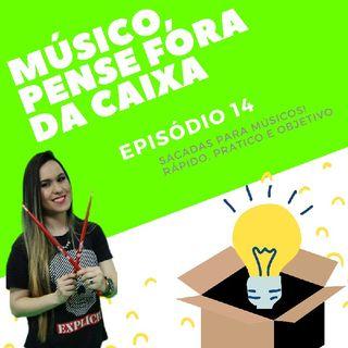 Episódio 14 - Músico e Diferentes Comunicações!