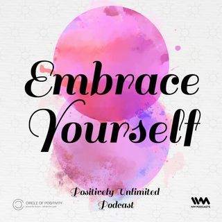 Ep. 91: Embrace Yourself