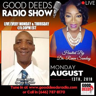 What is Prayer James Manning Speaker and Author shares on Good Deeds Radio Show